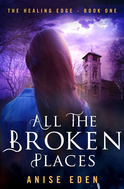 Buy All the Broken Places at Amazon
