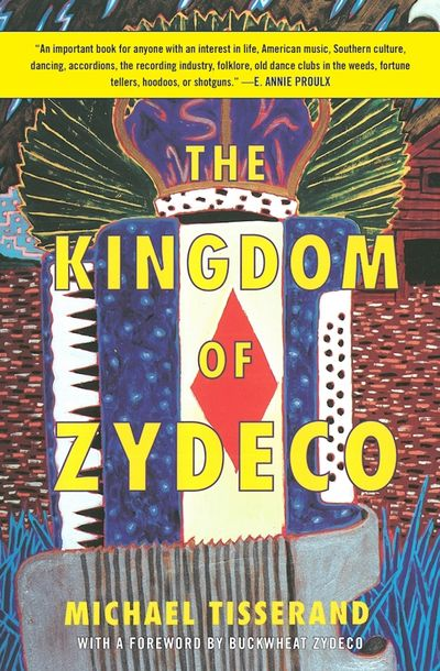 Buy The Kingdom of Zydeco at Amazon