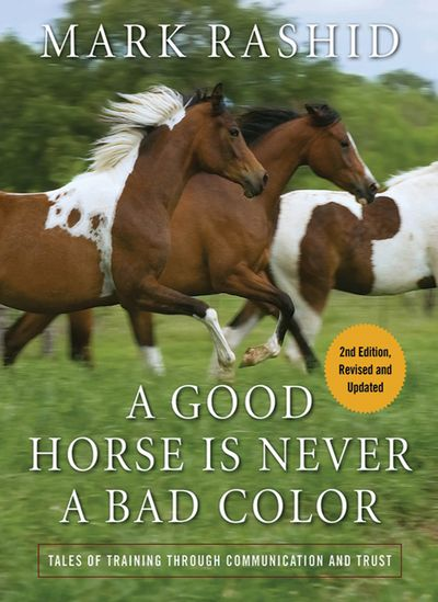 Buy A Good Horse Is Never a Bad Color at Amazon
