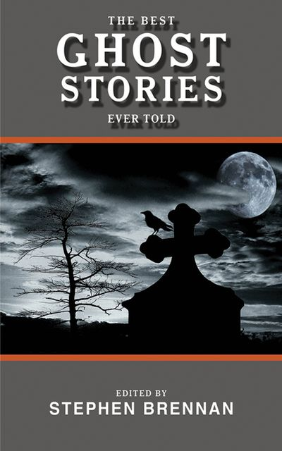 Buy The Best Ghost Stories Ever Told at Amazon