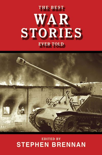 Buy The Best War Stories Ever Told at Amazon