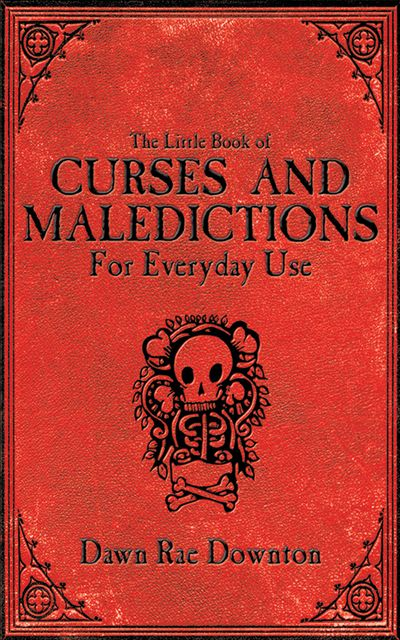 Buy The Little Book of Curses and Maledictions for Everyday Use at Amazon