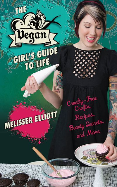 Buy The Vegan Girl's Guide to Life at Amazon