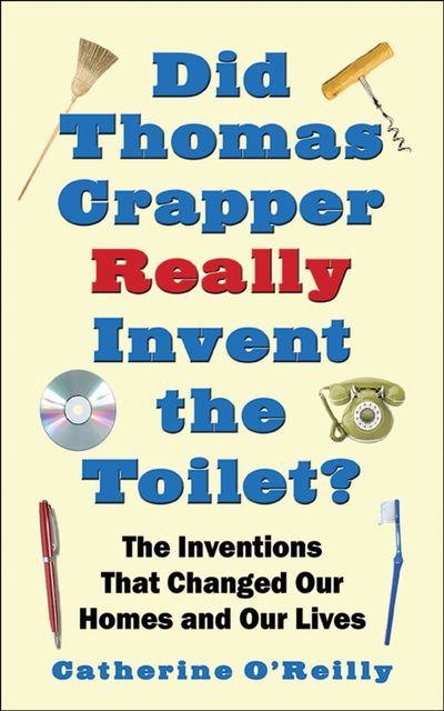 Buy Did Thomas Crapper Really Invent the Toilet? at Amazon