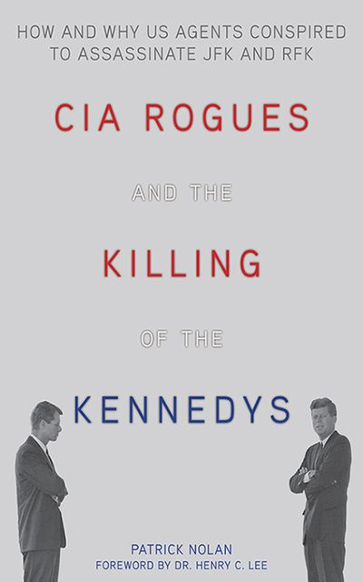 Buy CIA Rogues and the Killing of the Kennedys at Amazon