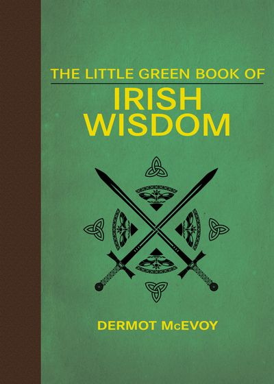 Buy The Little Green Book of Irish Wisdom at Amazon
