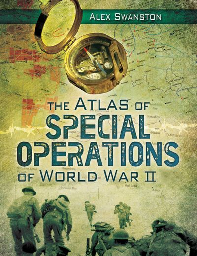 Buy The Atlas of Special Operations of World War II at Amazon
