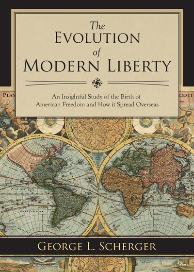 Buy The Evolution of Modern Liberty at Amazon
