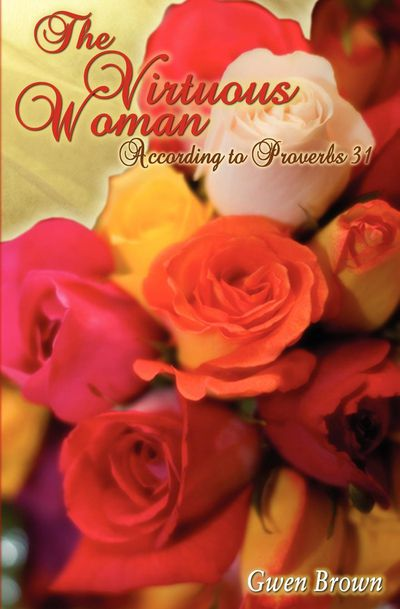 Buy The Virtuous Woman at Amazon