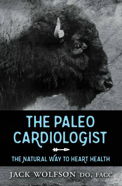 Buy The Paleo Cardiologist at Amazon