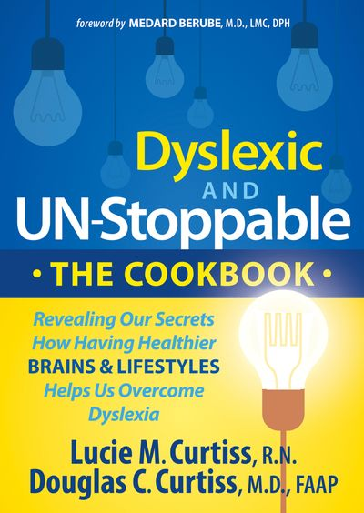 Buy Dyslexic and Un-Stoppable: The Cookbook at Amazon
