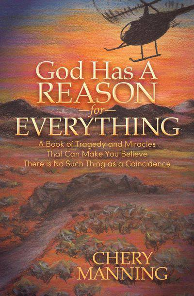 God Has a Reason for Everything