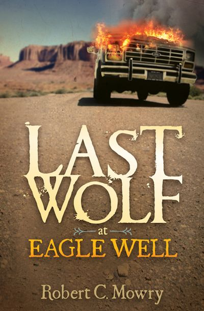 Buy Last Wolf at Eagle Well at Amazon