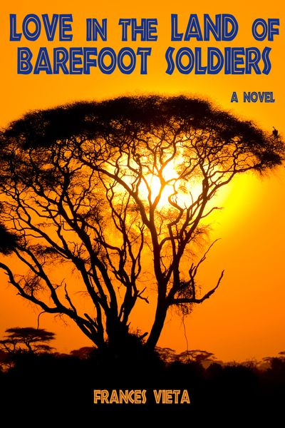 Buy Love in the Land of Barefoot Soldiers at Amazon