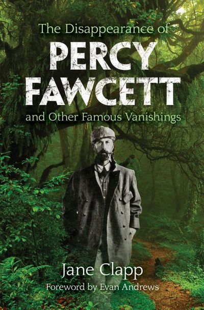 Buy The Disappearance of Percy Fawcett at Amazon
