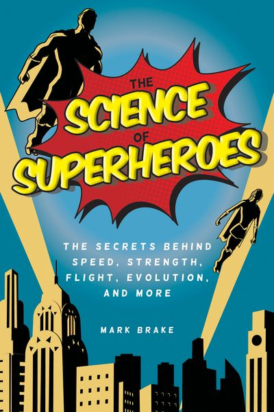 Buy The Science of Superheroes at Amazon