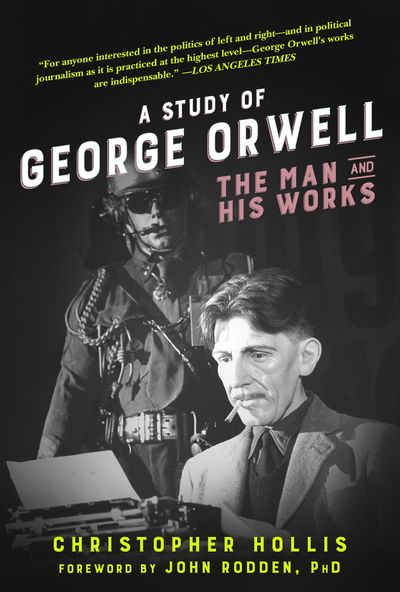 Buy A Study of George Orwell at Amazon