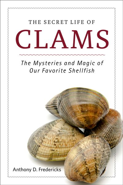 Buy The Secret Life of Clams at Amazon