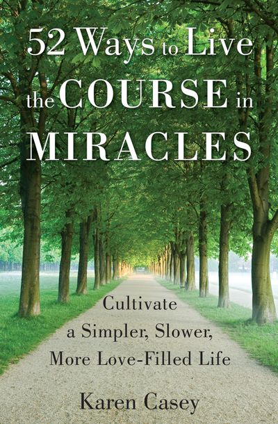 Buy 52 Ways to Live the Course in Miracles at Amazon