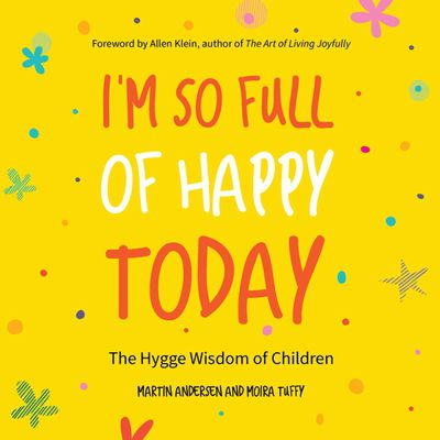 Buy I'm So Full of Happy Today at Amazon