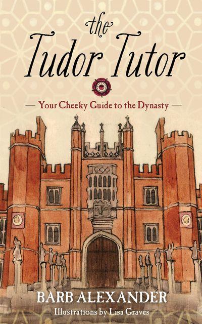Buy The Tudor Tutor at Amazon