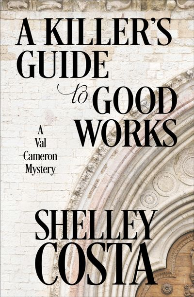 Buy A Killer's Guide to Good Works at Amazon