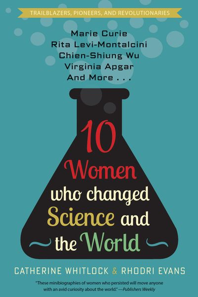 Buy 10 Women Who Changed Science and the World at Amazon