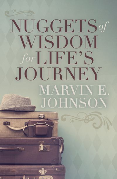 Buy Nuggets of Wisdom for Life's Journey at Amazon