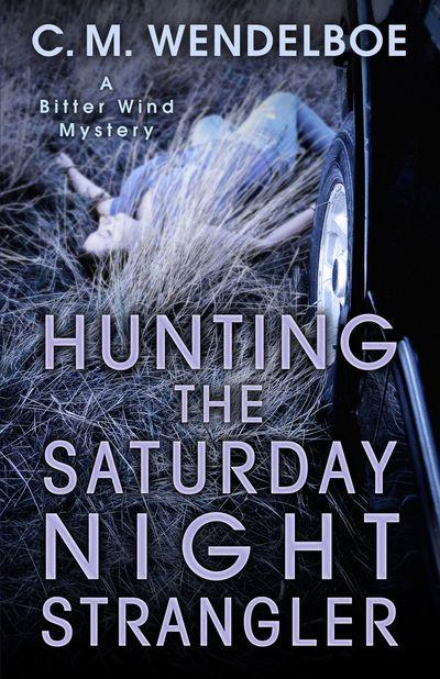 Buy Hunting the Saturday Night Strangler at Amazon