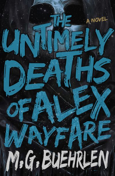 Buy The Untimely Deaths of Alex Wayfare at Amazon