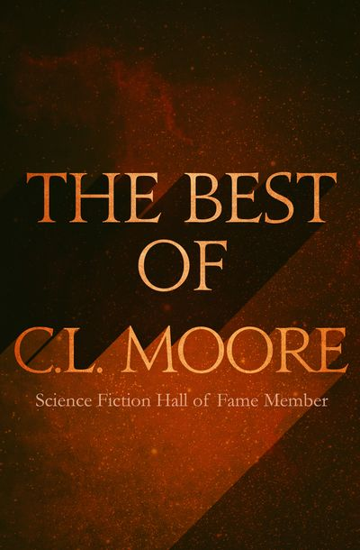 Buy The Best of C.L. Moore at Amazon