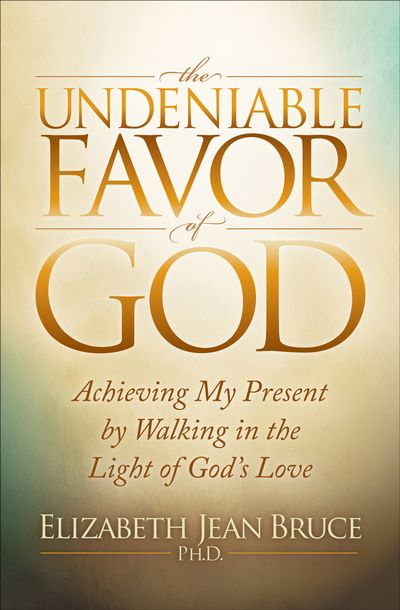 Buy The Undeniable Favor of God at Amazon