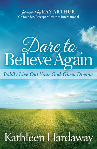 Buy Dare to Believe Again at Amazon