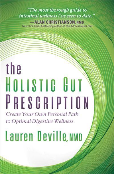 Buy The Holistic Gut Prescription at Amazon
