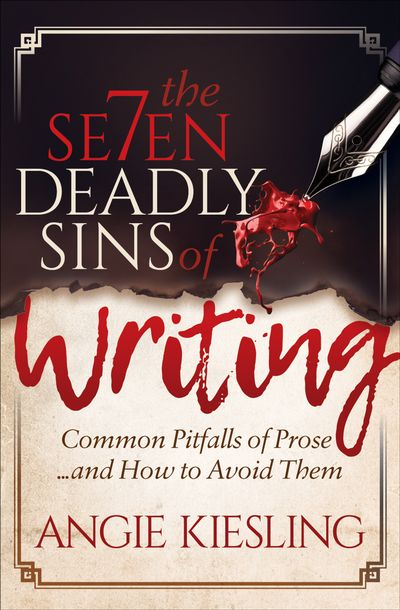 Buy The Seven Deadly Sins of Writing at Amazon