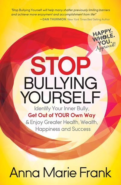 Buy Stop Bullying Yourself at Amazon
