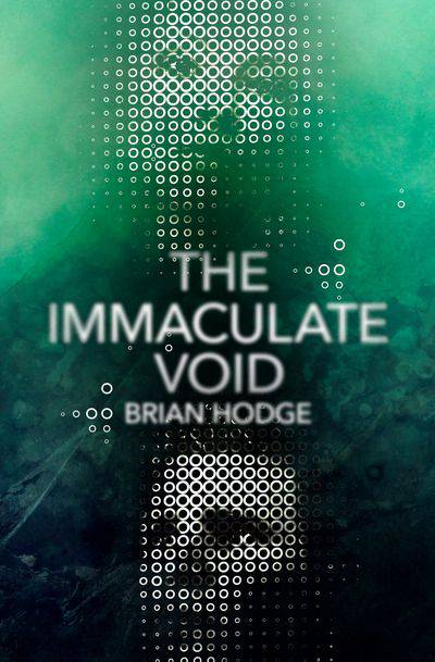 Buy The Immaculate Void at Amazon