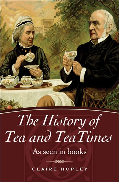 Buy The History of Tea and TeaTimes at Amazon