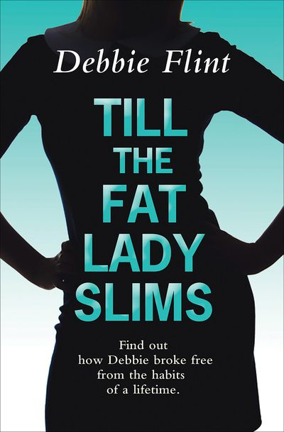 Buy Till the Fat Lady Slims at Amazon