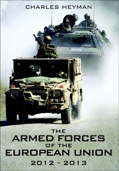 The Armed Forces of the European Union, 2012–2013