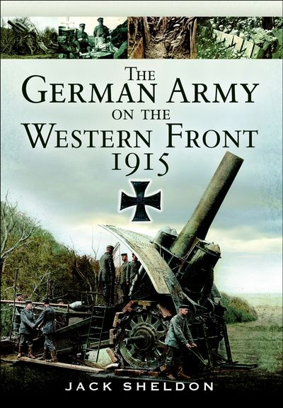 Buy The German Army on the Western Front 1915 at Amazon