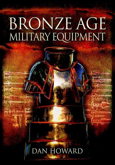 Buy Bronze Age Military Equipment at Amazon