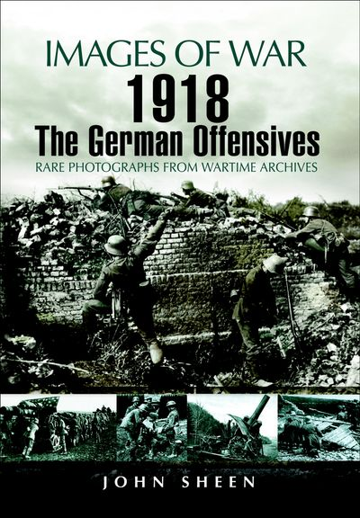 Buy 1918 The German Offensives at Amazon