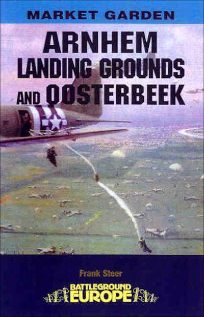 Buy Arnhem: Landing Grounds and Oosterbeek at Amazon