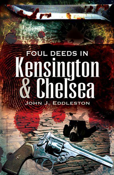 Foul Deeds in Kensington & Chelsea