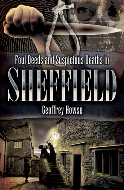 Buy Foul Deeds and Suspicious Deaths in Sheffield at Amazon