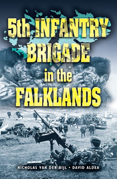 Buy 5th Infantry Brigade In The Falklands War at Amazon