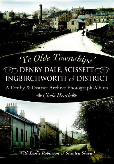 Denby Dale, Scissett, Ingbirchworth & District