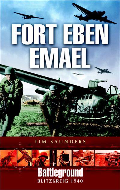 Buy Fort Eben Emael 1940 at Amazon