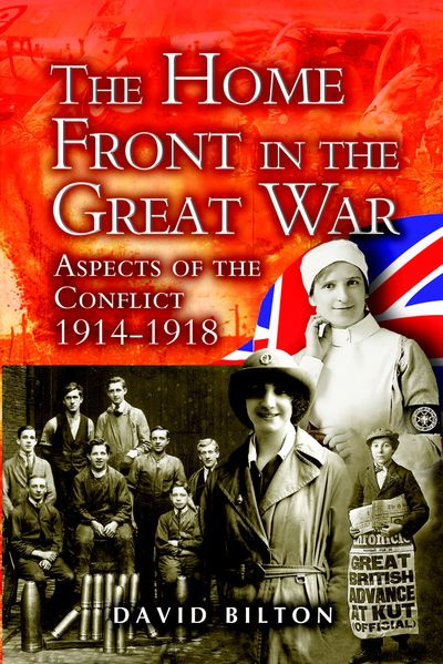 Buy The Home Front in the Great War at Amazon